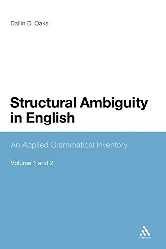 9781441140456: Structural Ambiguity in English: An Applied Grammatical Inventory
