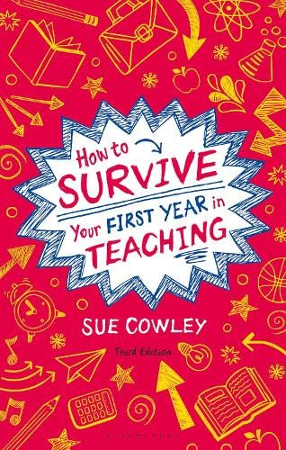9781441140913: How to Survive Your First Year in Teaching