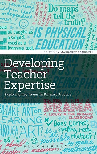 9781441140968: Developing Teacher Expertise: Exploring Key Issues in Primary Practice