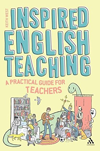9781441141347: Inspired English Teaching: A Practical Guide for Teachers