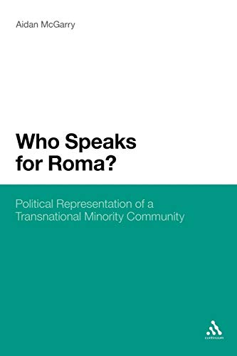 9781441141415: Who Speaks for Roma?: Political Representation of a Transnational Minority Community