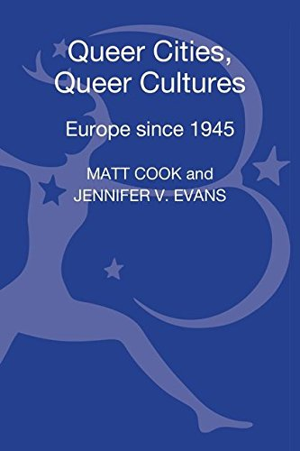 9781441141903: Queer Cities, Queer Cultures: Europe Since 1945