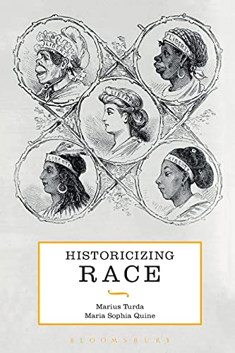 9781441143679: Historicizing Race: A Global History