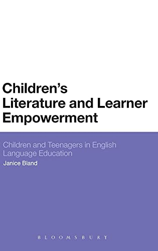 9781441144416: Children's Literature and Learner Empowerment: Children and Teenagers in English Language Education