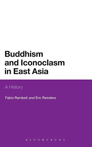 9781441145093: Buddhism and Iconoclasm in East Asia: A History