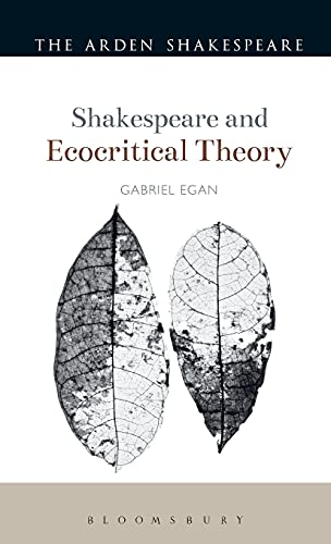 9781441145529: Shakespeare and Ecocritical Theory (Shakespeare and Theory)