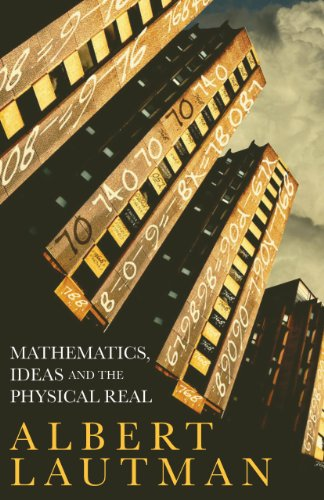 9781441146564: Mathematics, Ideas and the Physical Real