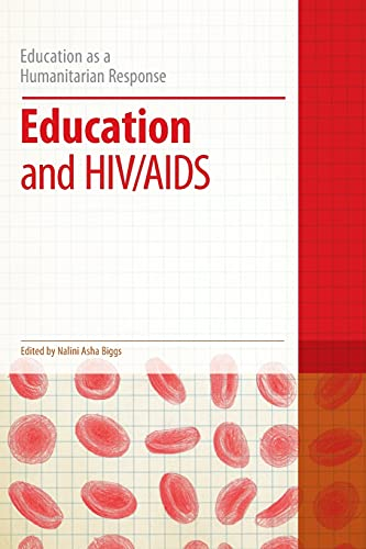 9781441147783: Education and HIV/AIDS (Education as a Humanitarian Response)