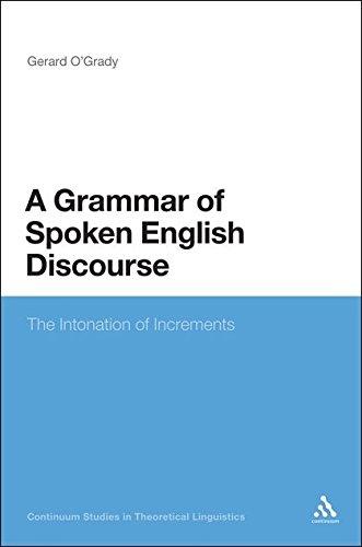 A Grammar of Spoken English Discourse: Gerard O'Grady