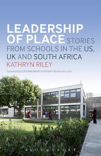 9781441149114: Leadership of Place: Stories from Schools in the US, UK and South Africa
