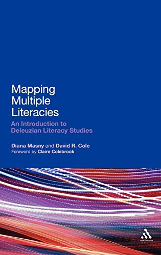 9781441149206: Mapping Multiple Literacies: An Introduction to Deleuzian Literacy Studies