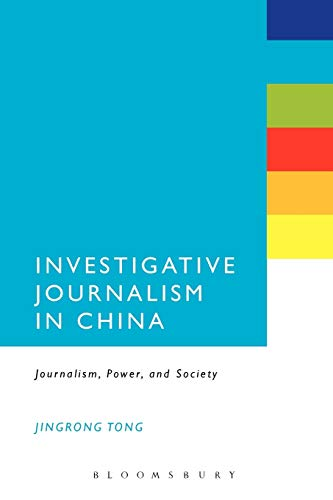 9781441149268: Investigative Journalism in China: Journalism, Power, and Society