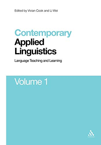 9781441150219: Contemporary Applied Linguistics Volume 1: Volume One Language Teaching and Learning (Contemporary Studies in Linguistics)