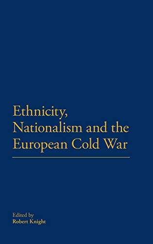 9781441150271: Ethnicity, Nationalism and the European Cold War