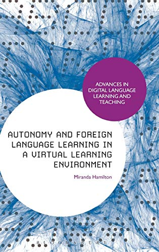 9781441150646: Autonomy and Foreign Language Learning in a Virtual Learning Environment (Advances in Digital Language Learning and Teaching)