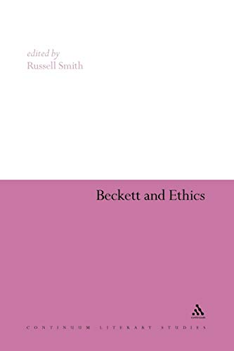 9781441151179: Beckett and Ethics (Continuum Literary Studies)