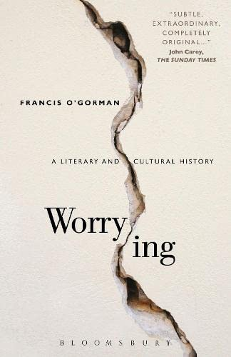 9781441151292: Worrying: A Literary and Cultural History