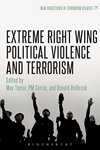 9781441151629: Extreme Right Wing Political Violence and Terrorism (New Directions in Terrorism Studies)