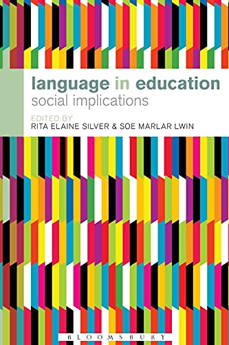 9781441151810: Language in Education: Social Implications (Bloomsbury Advances in Semiotics)
