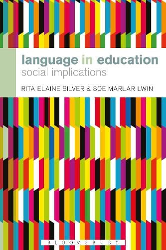 9781441151940: Language in Education: Social Implications (Bloomsbury Advances in Semiotics)