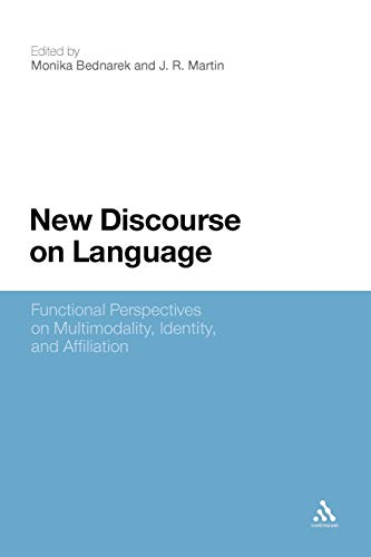 9781441153227: New Discourse on Language: Functional Perspectives on Multimodality, Identity, and Affiliation