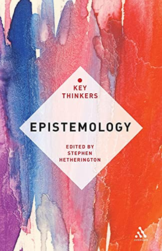 9781441153968: Epistemology: The Key Thinkers