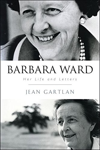 9781441155573: Barbara Ward: Her Life and Letters