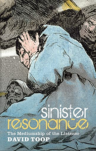 9781441155870: Sinister Resonance: The Mediumship of the Listener