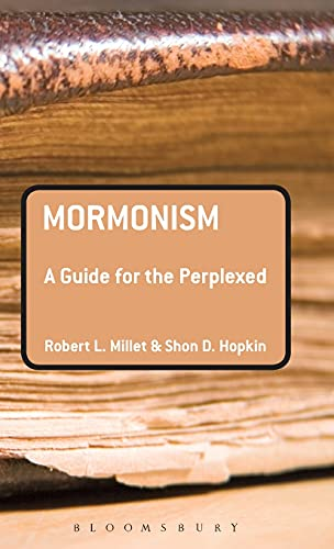 9781441156600: Mormonism: A Guide for the Perplexed (Guides for the Perplexed)