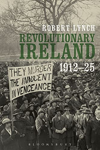 9781441158383: Revolutionary Ireland, 1912-25