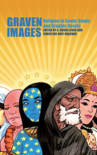 9781441158475: Graven Images: Religion in Comic Books & Graphic Novels