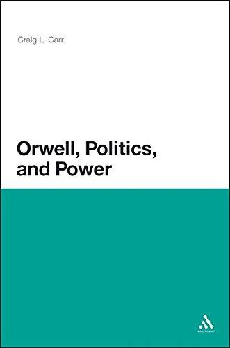 9781441158543: Orwell, Politics, and Power