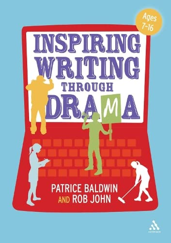 9781441159090: Inspiring Writing Through Drama: Creative Approaches to Teaching Ages 7-16