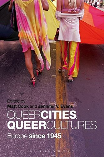 9781441159304: Queer Cities, Queer Cultures: Europe Since 1945