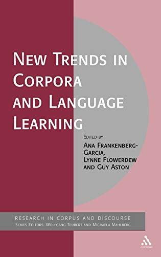 9781441159960: New Trends in Corpora and Language Learning (Corpus and Discourse)