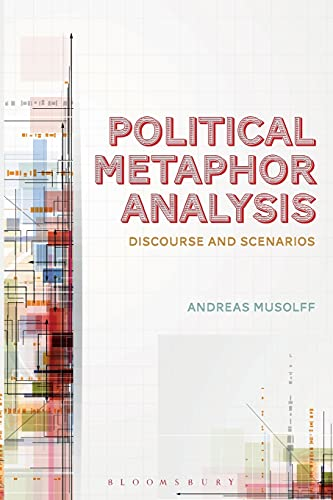9781441160669: Political Metaphor Analysis: Discourse and Scenarios (Bloomsbury Critical Introductions to Lin)