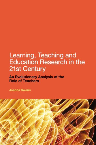 9781441161260: Learning, Teaching and Education Research in the 21st Century: An Evolutionary Analysis of the Role of Teachers