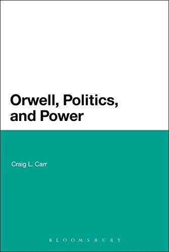 9781441161833: Orwell, Politics, and Power