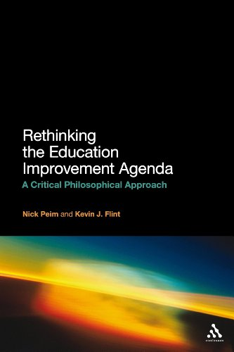 9781441161895: Rethinking the Education Improvement Agenda: A Critical Philosophical Approach