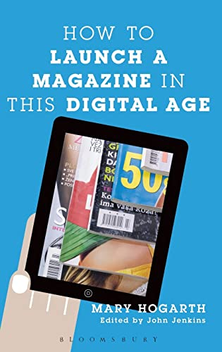 9781441161901: How To Launch A Magazine In This Digital Age