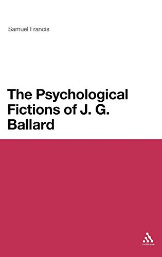9781441161956: The Psychological Fictions of J. G. Ballard