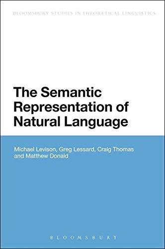 9781441162533: The Semantic Representation of Natural Language (Bloomsbury Studies in Theoretical Linguistics)