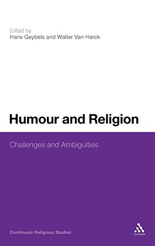 9781441163134: Humour and Religion: Challenges and Ambiguities (Continuum Religious Studies)