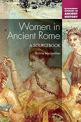 9781441164216: Women in Ancient Rome: A Sourcebook (Bloomsbury Sources in Ancient History)