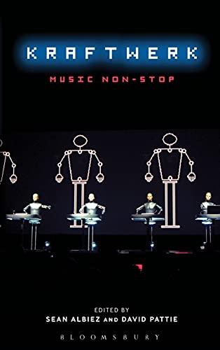 Kraftwerk: Music Non-Stop (Hardback)