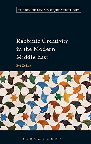 Rabbinic Creativity in the Modern Middle East (Hardback): Zvi Zohar