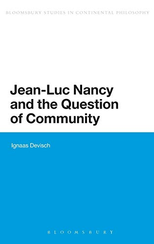 9781441165626: Jean-Luc Nancy and the Question of Community (Bloomsbury Studies in Continental Philosophy)