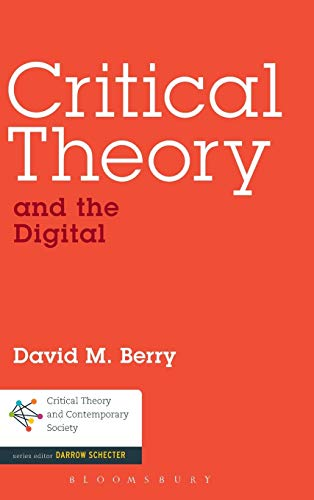 9781441166395: Critical Theory and the Digital