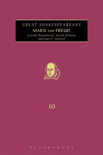 Marx and Freud: Great Shakespeareans: Volume X (1441166645) by Crystal Bartolovich; David Hillman; Jean E. Howard