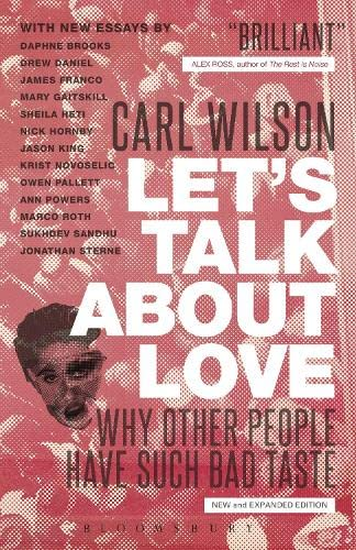 9781441166777: Let's Talk About Love: Why Other People Have Such Bad Taste